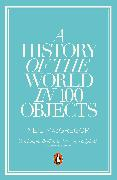 Cover-Bild zu MacGregor, Neil: A History of the World in 100 Objects