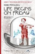 Cover-Bild zu Parvulescu, Ioana: Life Begins on Friday