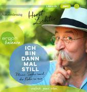 Cover-Bild zu Ich bin dann mal still von Lichter, Horst