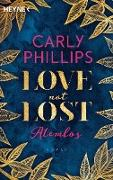 Cover-Bild zu Love not Lost - Atemlos (eBook) von Phillips, Carly