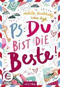 Cover-Bild zu Buchholz, Natalie: PS: Du bist die Beste! (eBook)