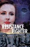 Cover-Bild zu Phillips, Dee: Yesterday's Voices: Resistance Fighter