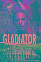 Cover-Bild zu Phillips, Dee: Yesterday's Voices: Gladiator