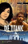 Cover-Bild zu Phillips, Dee: Die Titanic