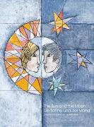 Cover-Bild zu Die Sonne und der Mond / The Sun and the Moon von Schildknecht, Christina