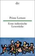 Cover-Bild zu Prime Letture, Erste italienische Lesestücke von Wiegand, Frieda (Illustr.)