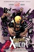 Cover-Bild zu Marvel Comics (Ausw.): Wolverine & the X-Men Volume 01. Tomorrow Never Leaves