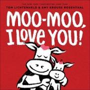 Cover-Bild zu Lichtenheld, Tom: Moo-Moo, I Love You! (eBook)