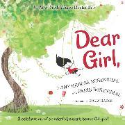 Cover-Bild zu Rosenthal, Amy Krouse: Dear Girl