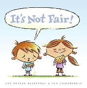 Cover-Bild zu Rosenthal, Amy Krouse: It's Not Fair!