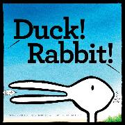 Cover-Bild zu Krouse Rosenthal, Amy: Duck! Rabbit!