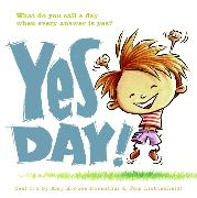 Cover-Bild zu Rosenthal, Amy Krouse: Yes Day!