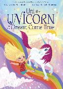 Cover-Bild zu Rosenthal, Amy Krouse: Uni the Unicorn and the Dream Come True