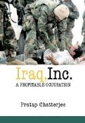 Cover-Bild zu Chatterjee, Pratap: Iraq, Inc