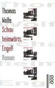 Cover-Bild zu Wolfe, Thomas: Schau heimwärts, Engel!