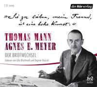 """Cover-Bild zu Mann, Thomas: """"Sie zu lieben, mein Freund, ist eine hohe Kunst."""""""