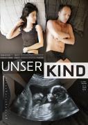 Cover-Bild zu Luki Frieden (Reg.): Unser Kind