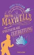 Cover-Bild zu Doktor Maxwells spektakuläre Zeitrettung (eBook)