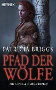 Cover-Bild zu Pfad der Wölfe - Alpha & Omega 6 (eBook)
