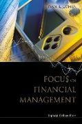 Cover-Bild zu Cohen, Ivan K (Richmond Univ, Uk): Focus on Financial Management