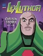 Cover-Bild zu Cohen, Ivan: Lex Luthor: An Origin Story