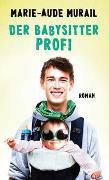 Cover-Bild zu Murail, Marie-Aude: Der Babysitter-Profi