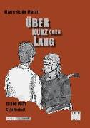 Cover-Bild zu Murail, Marie-Aude: Über kurz oder lang - Marie-Aude Murail