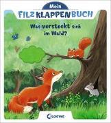 Cover-Bild zu Loewe Meine allerersten Bücher (Hrsg.): Mein Filzklappenbuch - Was versteckt sich im Wald?