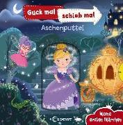Cover-Bild zu Loewe Meine allerersten Bücher (Hrsg.): Guck mal, schieb mal! Meine ersten Märchen - Aschenputtel