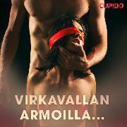 Cover-Bild zu Virkavallan armoilla (Audio Download)