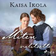 Cover-Bild zu Miten valitsette (Audio Download)