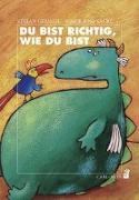 Cover-Bild zu Gemmel, Stefan: Du bist richtig, wie du bist