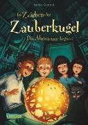 Cover-Bild zu Gemmel, Stefan: Im Zeichen der Zauberkugel - Das Abenteuer beginnt
