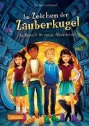 Cover-Bild zu Gemmel, Stefan: Im Zeichen der Zauberkugel 7: Aufbruch in neue Abenteuer
