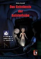 Cover-Bild zu Gemmel, Stefan: Das Geheimnis der Geisterbahn