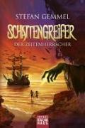 Cover-Bild zu Gemmel, Stefan: Schattengreifer - Der Zeitenherrscher