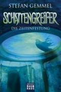 Cover-Bild zu Gemmel, Stefan: Schattengreifer - Die Zeitenfestung