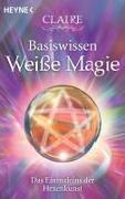 Cover-Bild zu Basiswissen Weiße Magie von Claire
