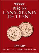 Cover-Bild zu Pieces Canadiennes De 1 Cent 1920-2012