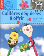 Cover-Bild zu Cuillères déguisées à offrir