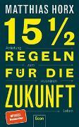 Cover-Bild zu 15½ Regeln für die Zukunft von Horx, Matthias