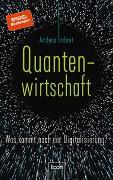 Cover-Bild zu Quantenwirtschaft von Indset, Anders