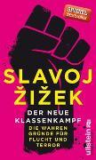 Cover-Bild zu Der neue Klassenkampf von Zizek, Slavoj