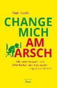 Cover-Bild zu Change mich am Arsch von Koch, Axel