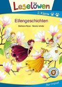 Cover-Bild zu Rose, Barbara: Leselöwen 2. Klasse - Elfengeschichten