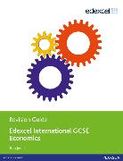 Cover-Bild zu Edexcel International GCSE Economics Revision Guide Print and Ebook Bundle von Jones, Rob