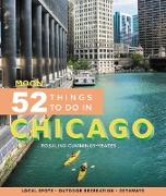 Cover-Bild zu Cummings-Yeates, Rosalind: Moon 52 Things to Do in Chicago (eBook)