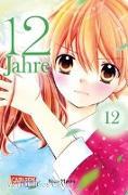 Cover-Bild zu Maita, Nao: 12 Jahre 12