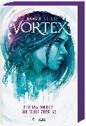 Cover-Bild zu Vortex - Der Tag, an dem die Welt zerriss