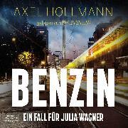 Cover-Bild zu eBook Benzin - Ein Fall für Julia Wagner (ungekürzt)